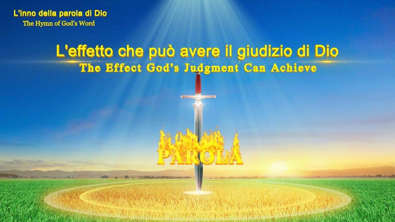 L'effetto che può avere il giudizio di Dio | Lodare Dio Onnipotente