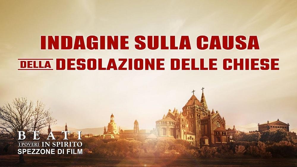 """Spezzone del film """"Beati i poveri in spirito"""" – Indagine sulla causa della desolazione delle Chiese"""