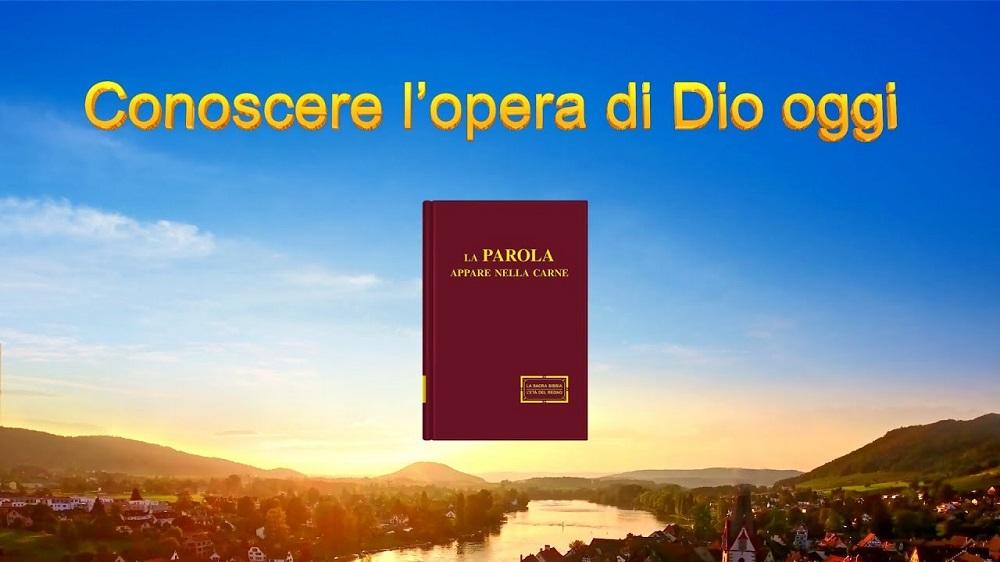 Conoscere l'opera di Dio oggi