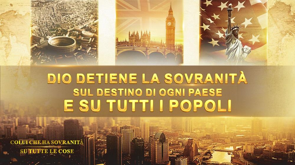 Dio detiene la sovranità sul destino di ogni Paese e su tutti i popoli - Documentario italiano 2018 HD