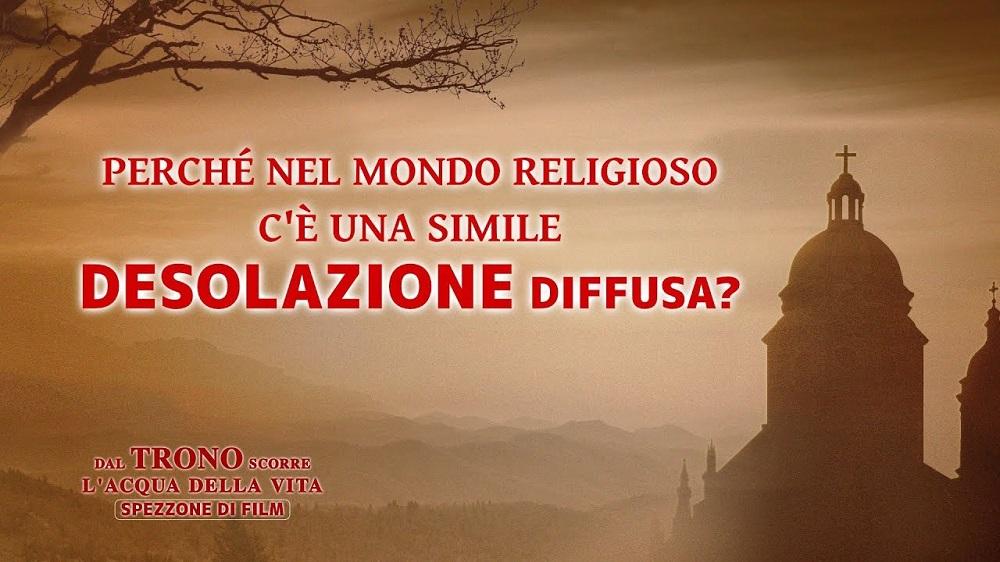 Perché nel mondo religioso c'è una simile desolazione diffusa?