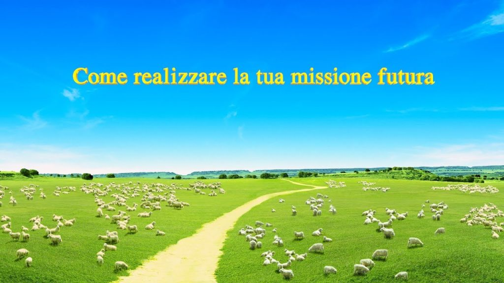 Come realizzare la tua missione futura