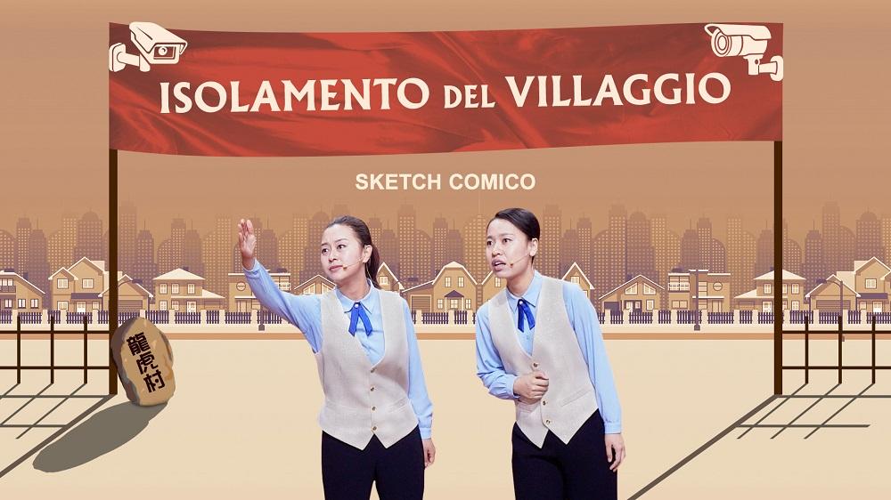"""Sketch comico - """"Isolamento del villaggio"""" In che modo il PCC limita la fede religiosa"""