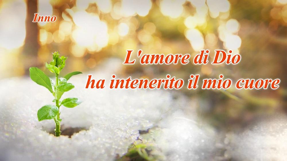 """Canto di lode - """"L'amore di Dio ha intenerito il mio cuore"""" L'amore del Signore mi ha salvato"""