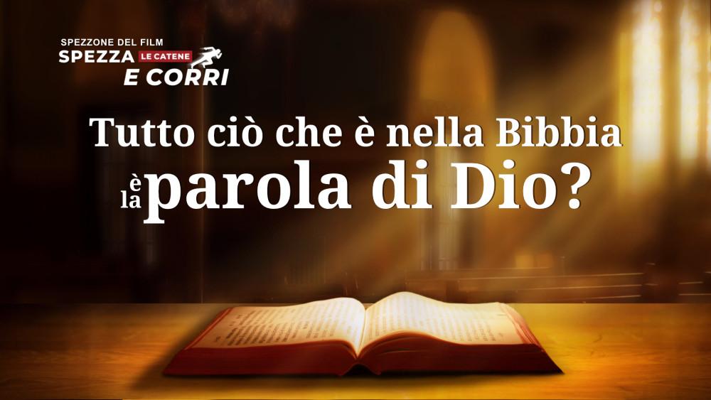 """Spezzone del film """"Spezza le catene e corri"""" - Tutto ciò che è nella Bibbia è la parola di Dio?"""