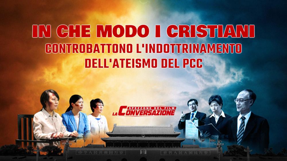 """Spezzone di film """"La conversazione"""" – In che modo i cristiani controbattono l'indottrinamento dell'ateismo del PCC"""