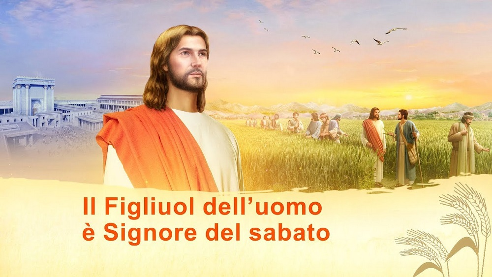 """Il Vangelo del giorno """"L'opera di Dio, l'indole di Dio e Dio Stesso III"""" Parte 2"""