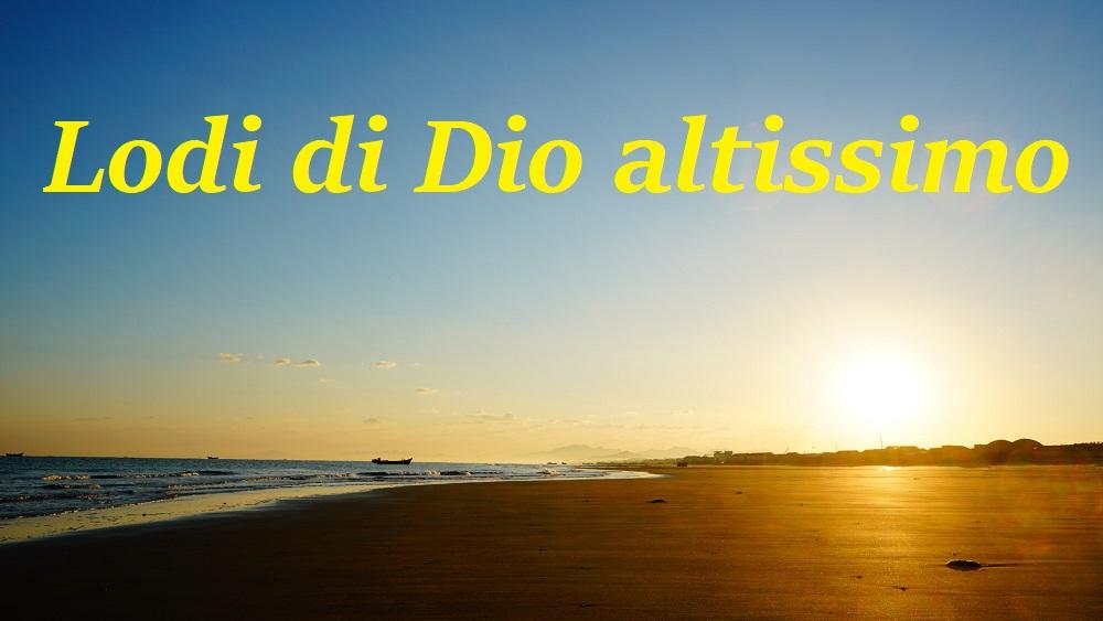 Lodi di Dio altissimo