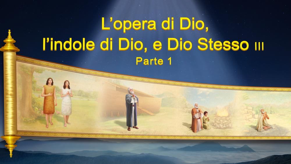 """Il Vangelo di oggi """"L'opera di Dio, l'indole di Dio e Dio Stesso III"""" Parte 1"""