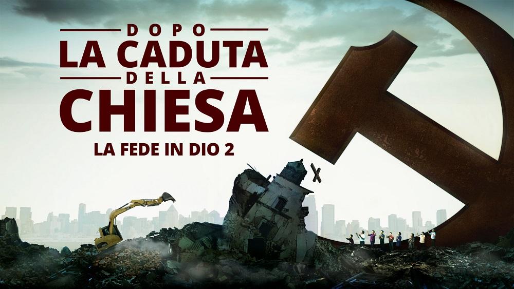 """Film cristiano """"La fede in Dio 2 – Dopo la caduta della chiesa"""""""