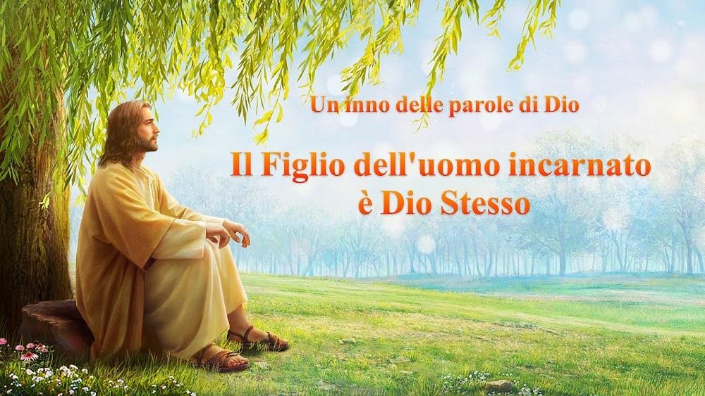 Canzone cristiana in italiano - Il Figlio dell'uomo incarnato è Dio Stesso