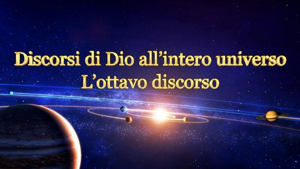La parola dello Spirito Santo - Discorsi di Dio all'intero universo L'ottavo discorso